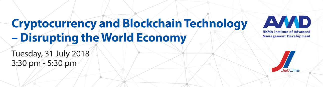 Cryptocurrency & Blockchain Technology Seminar (31 July 2018)