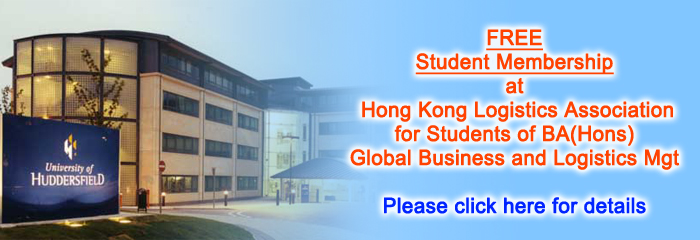 FREE Student Membership at Hong Kong Logistics Association for Students of BA(Hons) Global Business and Logistics Mgt - Please click here for details
