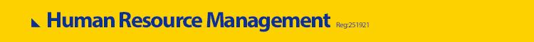 - Human Resource Management